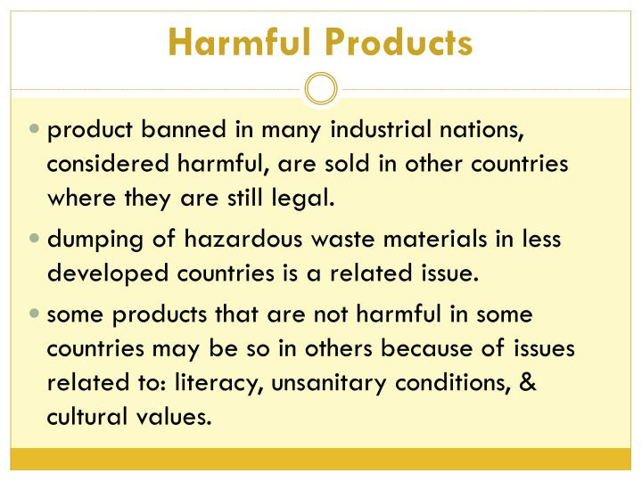 Harmful Products