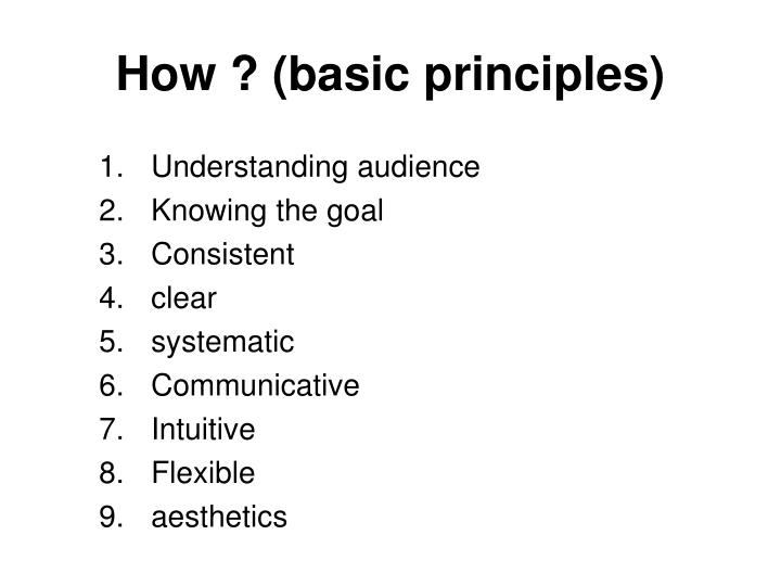 How ? (basic principles)