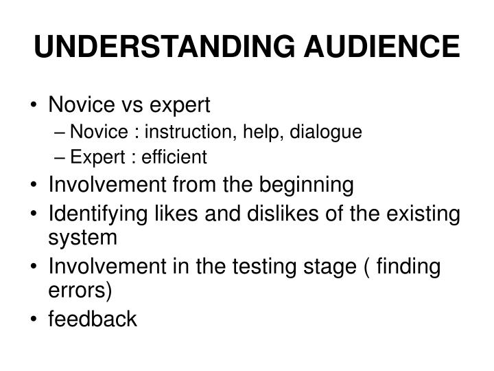 UNDERSTANDING AUDIENCE
