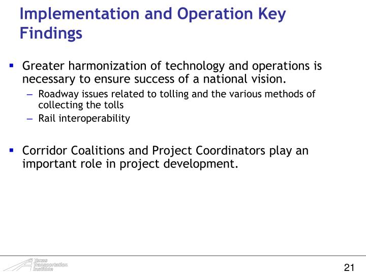 Implementation and Operation Key Findings
