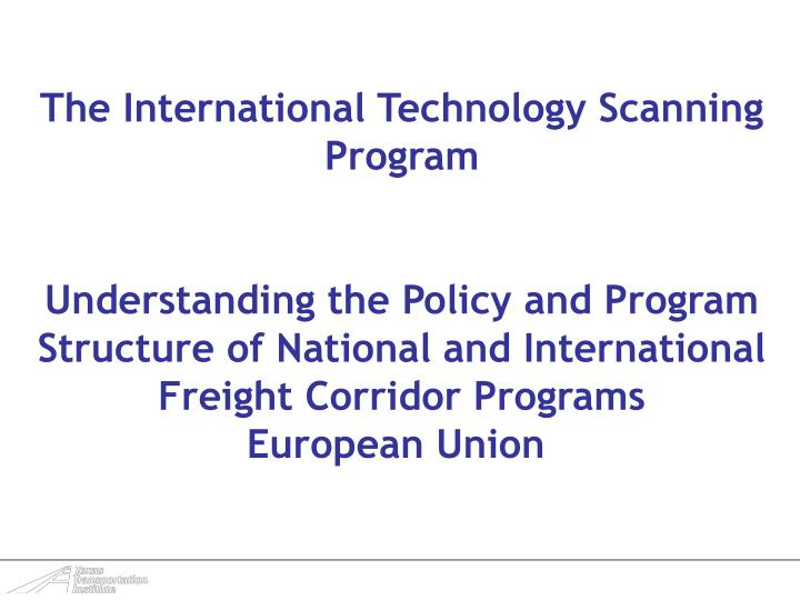 The International Technology Scanning Program