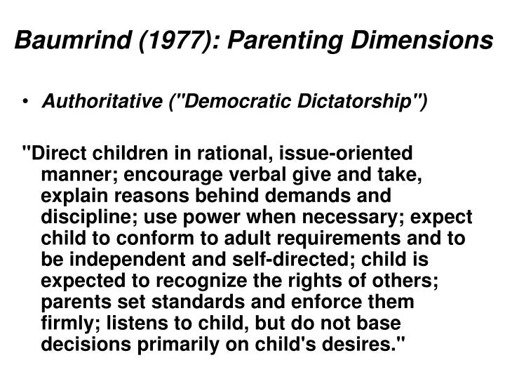 Baumrind (1977): Parenting Dimensions