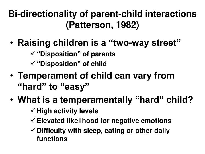 Bi-directionality of parent-child interactions