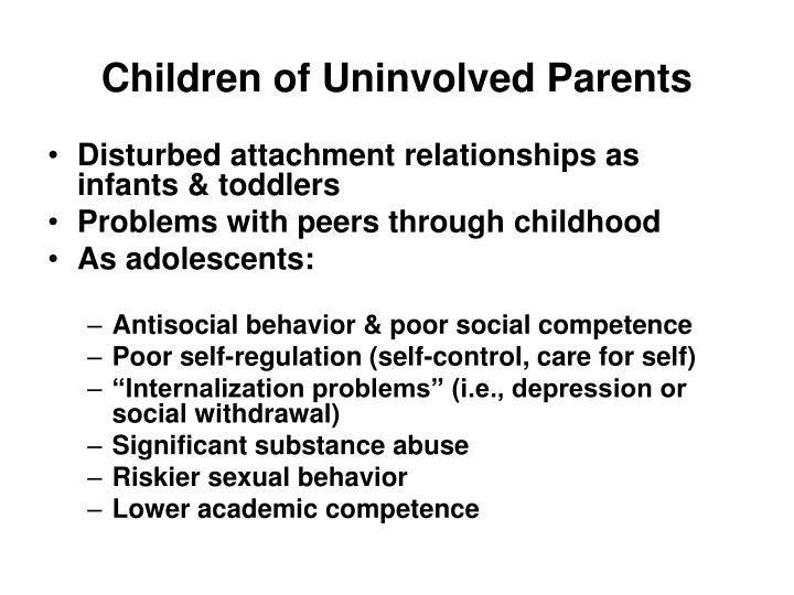 Children of Uninvolved Parents