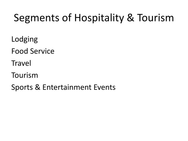 Segments of hospitality tourism
