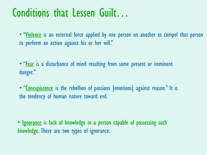Conditions that Lessen Guilt…