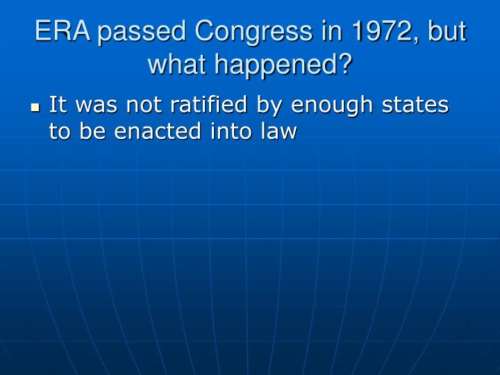 ERA passed Congress in 1972, but what happened?