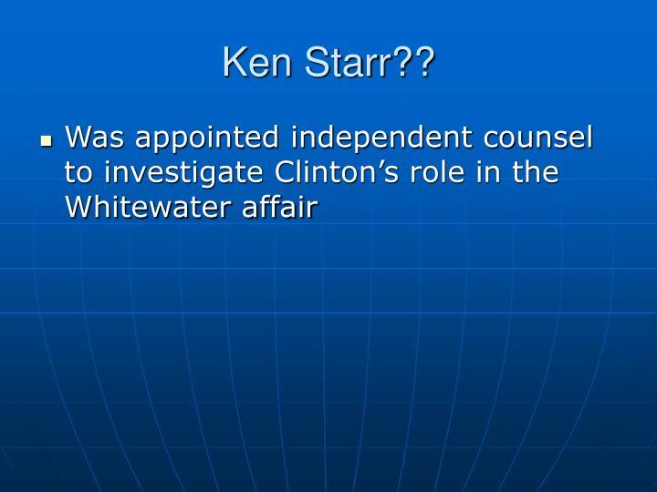 Ken Starr??