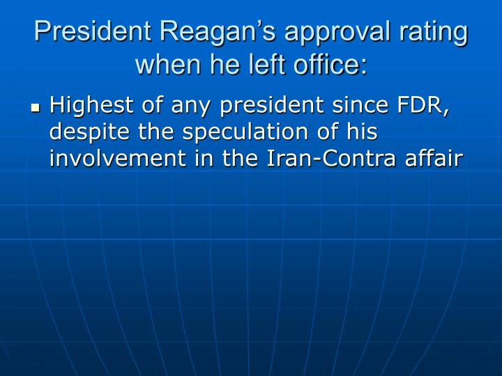President Reagan's approval rating when he left office: