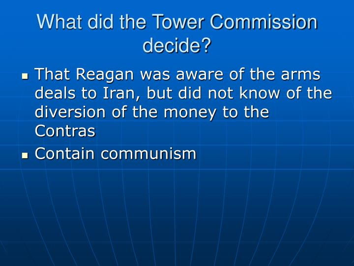What did the Tower Commission decide?