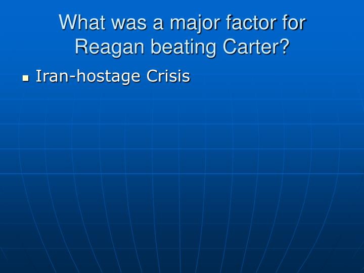 What was a major factor for Reagan beating Carter?