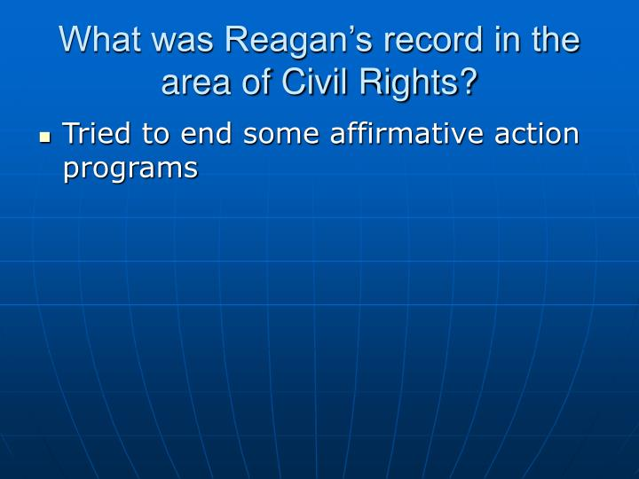 What was Reagan's record in the area of Civil Rights?