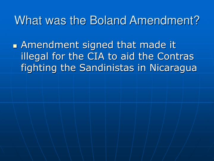 What was the Boland Amendment?
