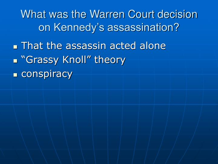What was the Warren Court decision on Kennedy's assassination?