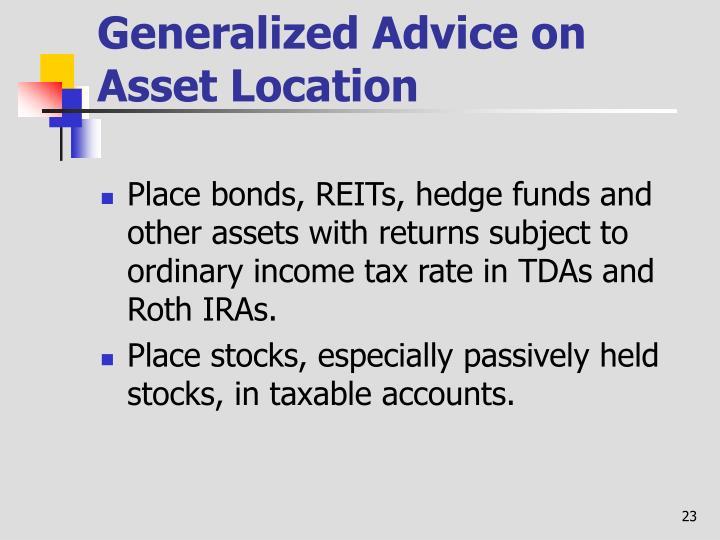 Generalized Advice on Asset Location