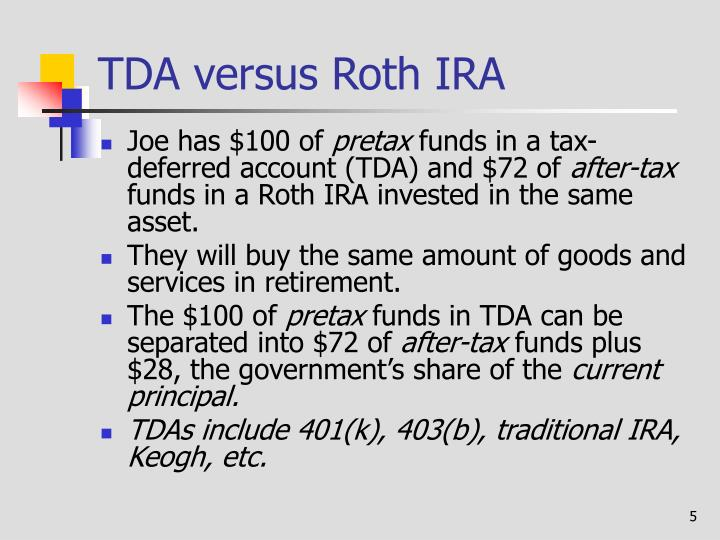 TDA versus Roth IRA