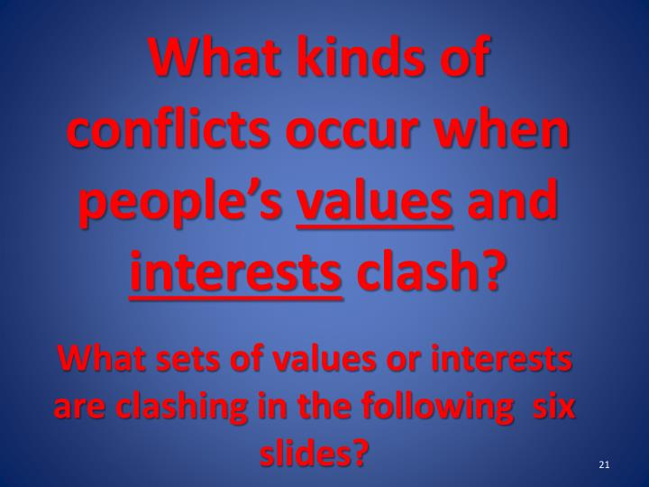 What kinds of conflicts occur when people's