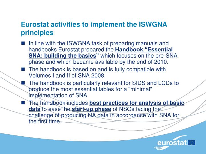 Eurostat activities to implement the ISWGNA principles