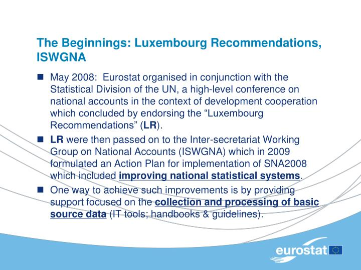 The beginnings luxembourg recommendations iswgna