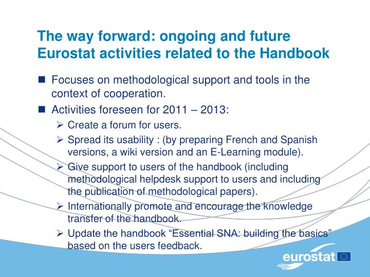 The way forward: ongoing and future Eurostat activities related to the Handbook