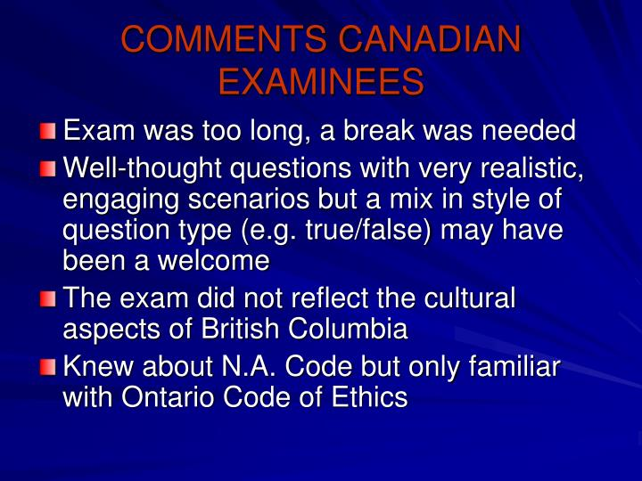 COMMENTS CANADIAN EXAMINEES