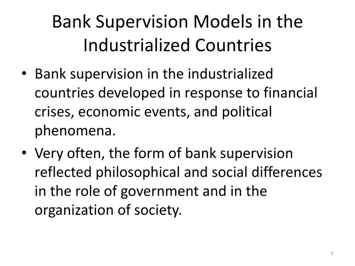 Bank Supervision Models in the Industrialized Countries