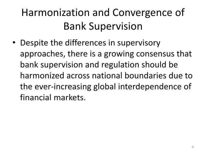 Harmonization and Convergence of Bank Supervision