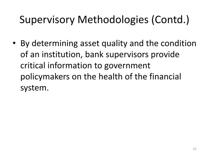 Supervisory Methodologies (Contd.)