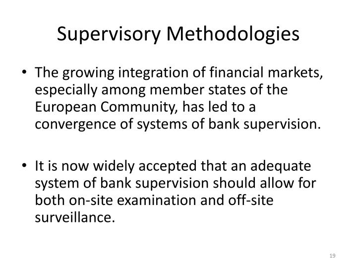 Supervisory Methodologies