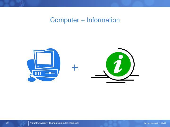 Computer + Information