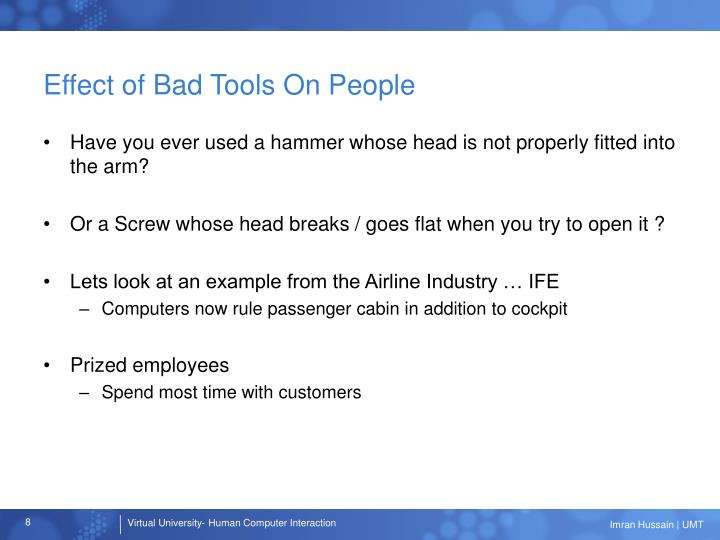 Effect of Bad Tools On People