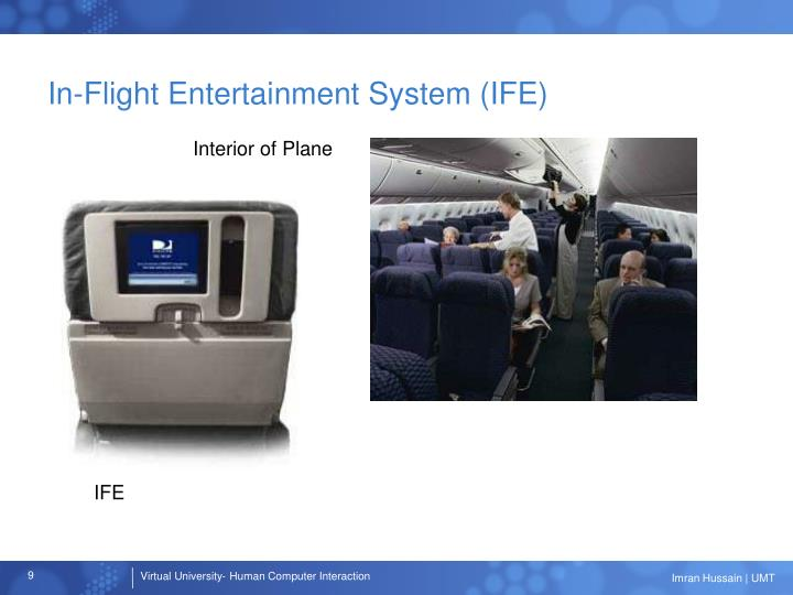 In-Flight Entertainment System (IFE)