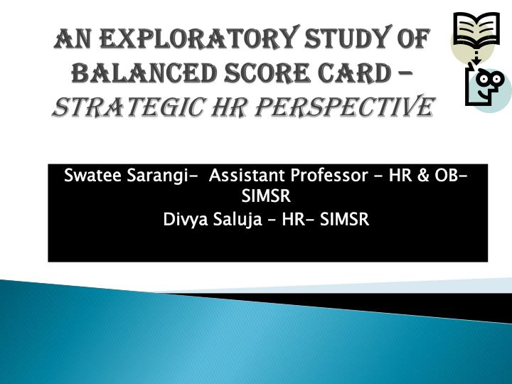 An exploratory study of balanced score card strategic hr perspective
