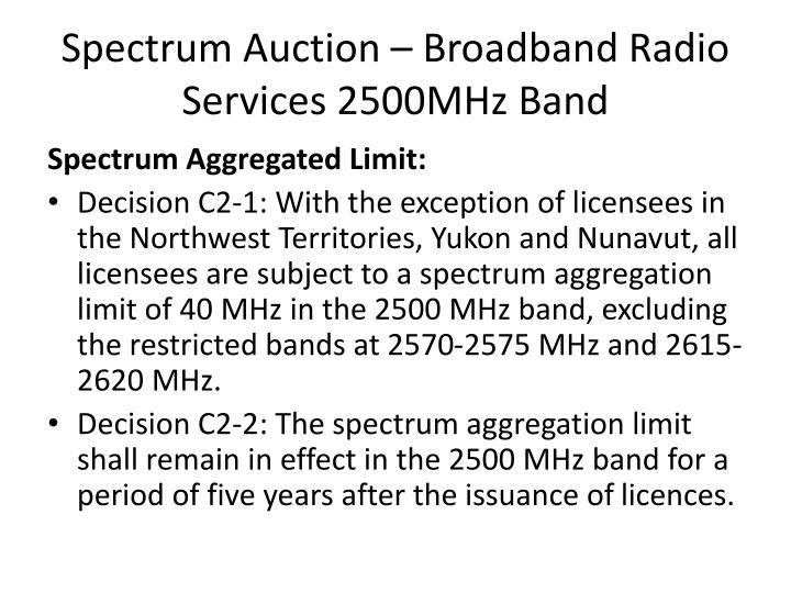 Spectrum Auction – Broadband Radio Services 2500MHz