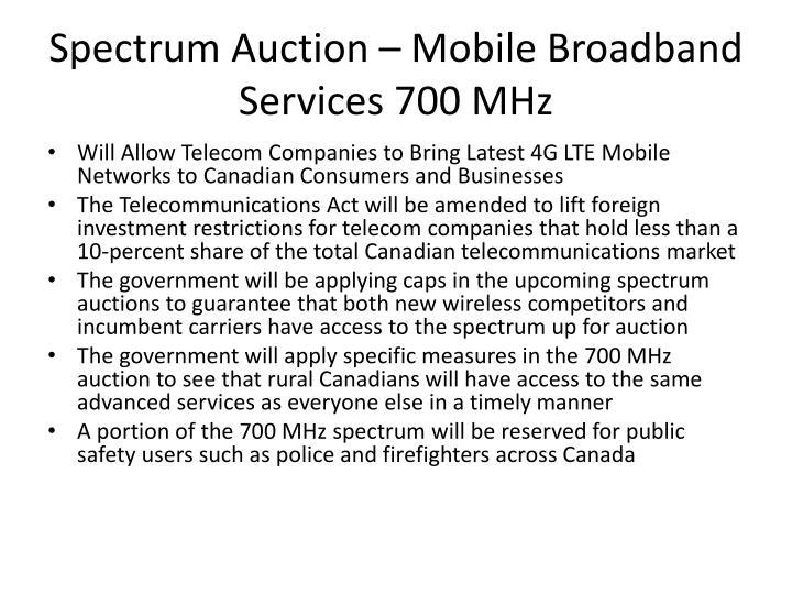 Spectrum Auction – Mobile Broadband Services 700 MHz