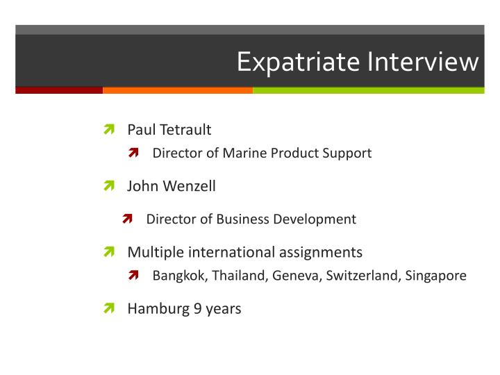 Expatriate Interview