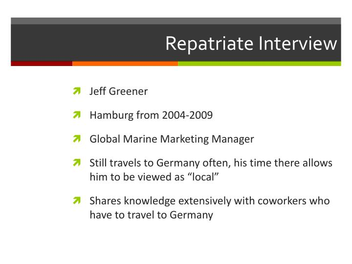 Repatriate Interview