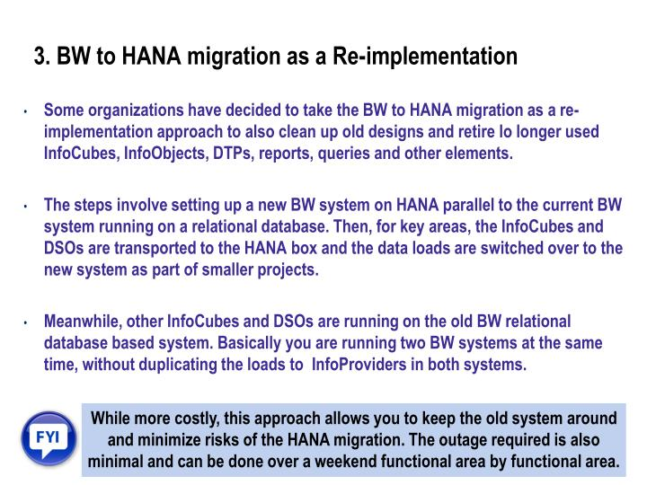 3. BW to HANA migration as a Re-implementation
