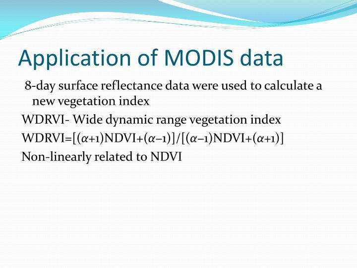 Application of MODIS data