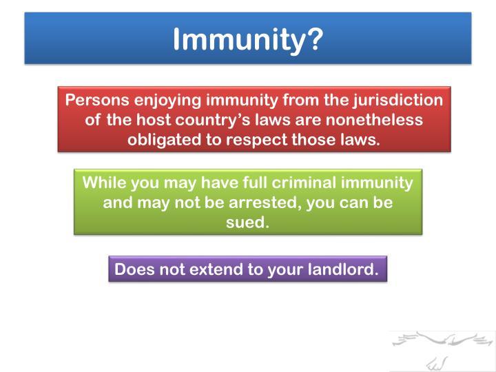 Immunity?