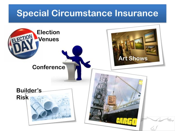 Special Circumstance Insurance