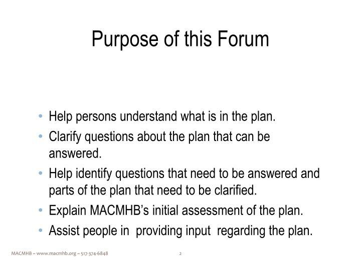 Purpose of this Forum