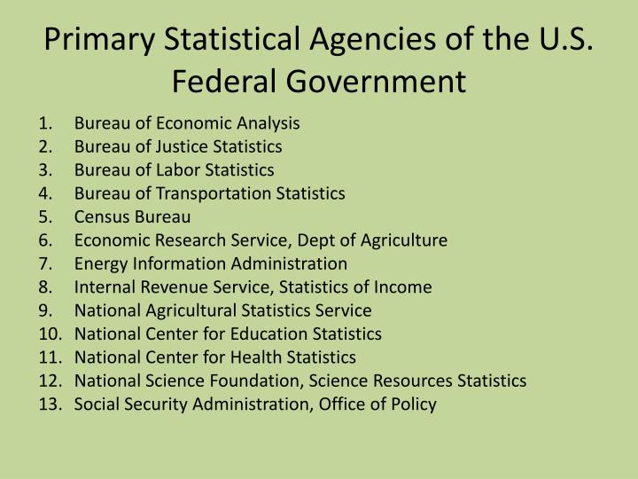 Primary Statistical Agencies of the U.S. Federal Government