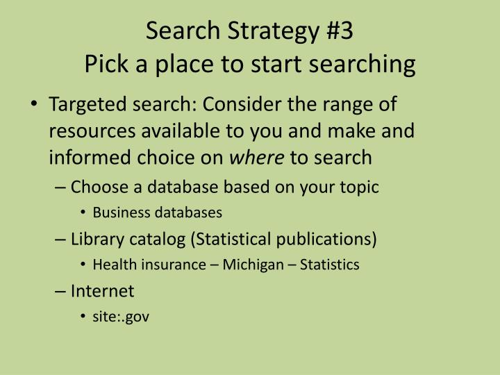 Search Strategy #3