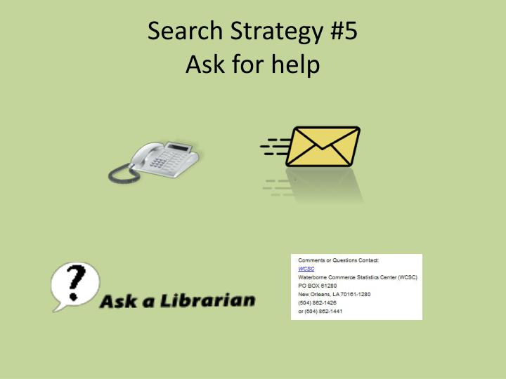 Search Strategy #5