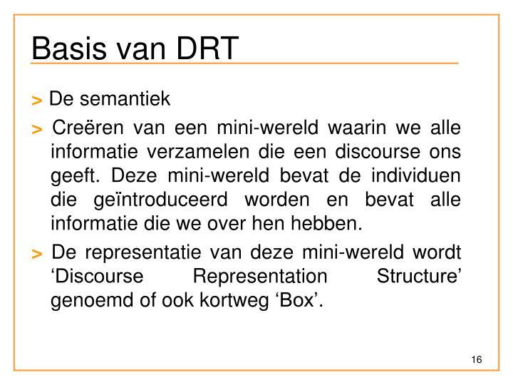 Basis van DRT