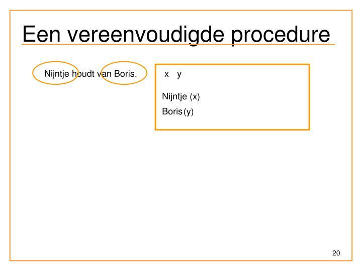 Een vereenvoudigde procedure