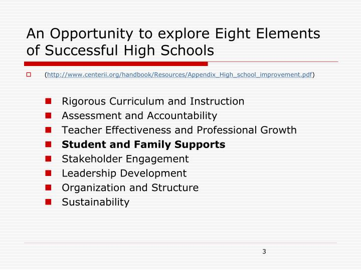 An Opportunity to explore Eight Elements of Successful High Schools