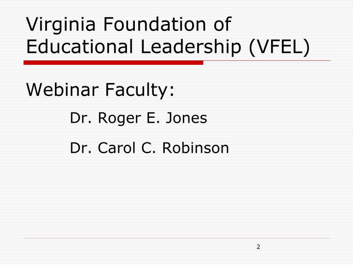 Virginia Foundation of Educational Leadership (VFEL)