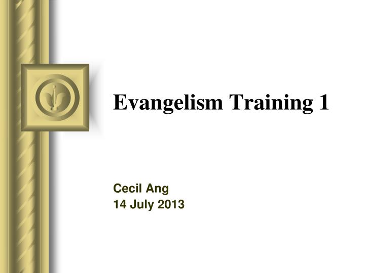 Evangelism training 1